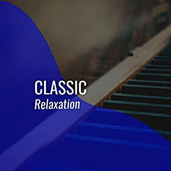 # Classic Relaxation
