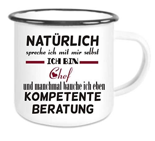 Crealuxe Emaille Tasse mit Rand Natürlich spreche ich mit Mir selbst -ich Bin Chef - kompetente Beratung - Kaffeetasse mit Motiv, Campingtasse Bedruckte Email-Tasse mit Sprüchen oder Bildern