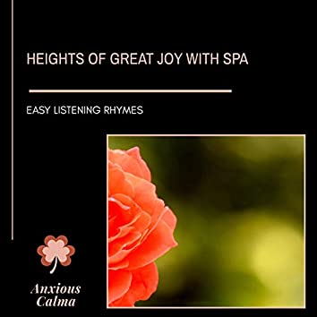 Heights Of Great Joy With Spa - Easy Listening Rhymes