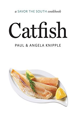 Catfish: a Savor the South cookbook (Savor the South Cookbooks) (English Edition)