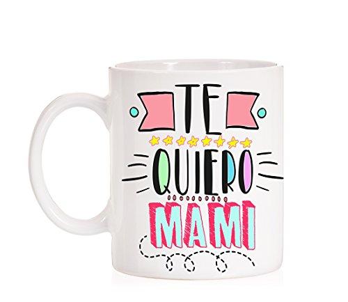 Taza Te Quiero Mami. Taza para Madres con Mucho cariño. Taza día de la Madre