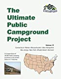 The Ultimate Public Campground Project: Volume 15 - Connecticut, Maine, Massachusetts, New Hampshire, New Jersey, New York, Rhode Island, Vermont