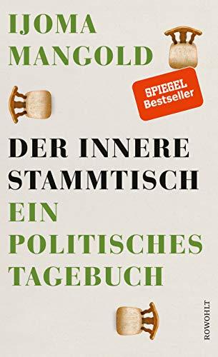 Der innere Stammtisch: Ein politisches Tagebuch