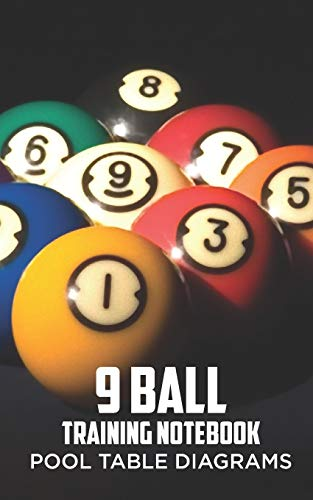 9 Ball Training Notebook: Pool Table Diagrams