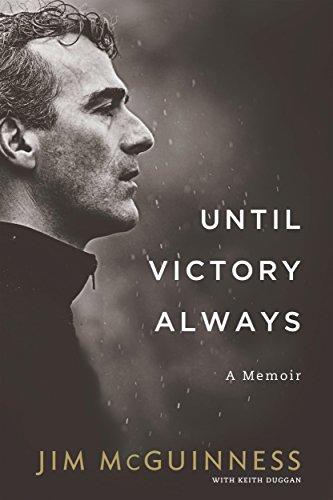 Until Victory Always: A Memoir