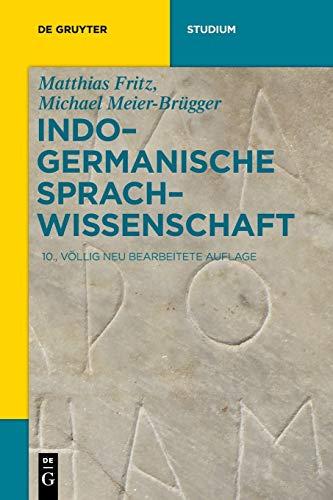 Indogermanische Sprachwissenschaft (De Gruyter Studium)