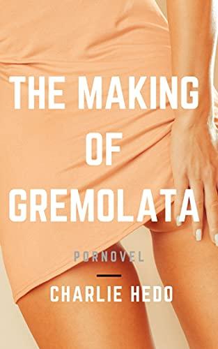 The making of Gremolata (English Edition)