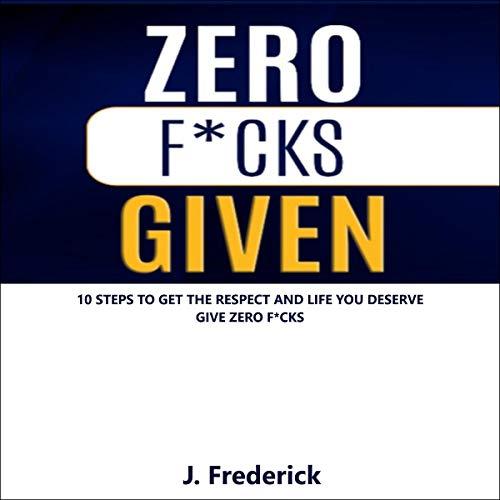 Zero F--ks Given cover art