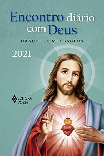 Encontro diário com Deus - 2021: Orações e mensagens