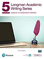 Longman Academic Writing Level 5: Essays to Research Papers With Online Practice & Digital Resources