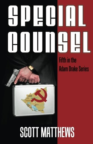 Download Special Counsel (The Adam Drake Series) 0692646159