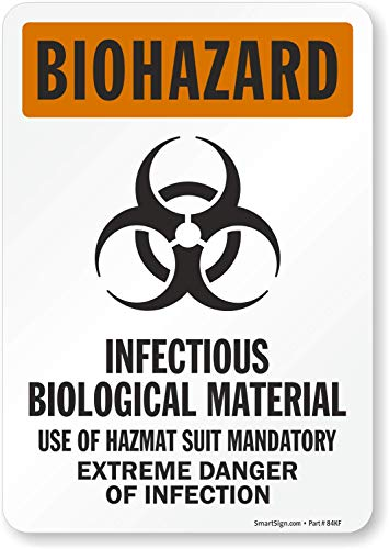 SmartSign 'Biohazard - Infectious Biological Material' Label   7' x 10' Laminated Vinyl