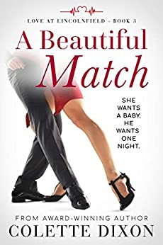 A Beautiful Match (Love at Lincolnfield Book 3) by [Colette Dixon]