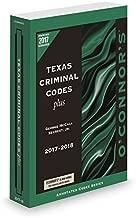 O'Connor's Texas Criminal Codes Plus 2017-2018