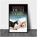 ZFLSGWZ Madonna Truth Or Dare Movie Poster Impresión En HD sobre Lienzo Imágenes Artísticas De Pared Pintura En Lienzo Carteles E Impresiones Decoración del Hogar -50X70Cm -Sin Marco