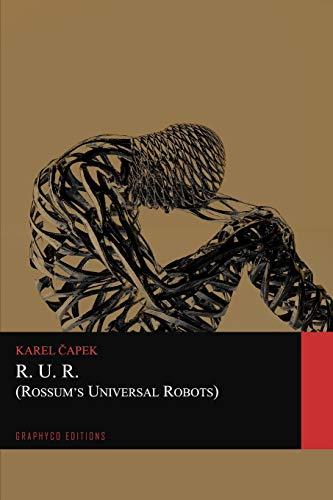 R.U.R. (Rossum's Universal Robots) (Graphyco Editions)
