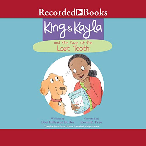 King & Kayla and the Case of the Lost Tooth audiobook cover art
