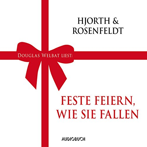 Feste feiern, wie sie fallen                   By:                                                                                                                                 Michael Hjorth,                                                                                        Hans Rosenfeldt                               Narrated by:                                                                                                                                 Douglas Welbat                      Length: 48 mins     Not rated yet     Overall 0.0