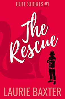 The Rescue (Cute Shorts Book 1) by [Laurie Baxter]