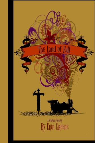 Book: The Land of Fall Tales - Pumpkin Jack and the Fountain and Other Tales from the Land of Fall by Erin Greene