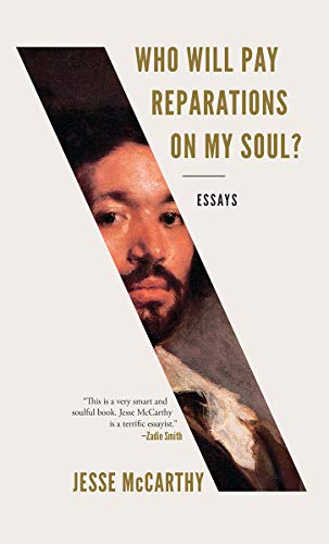 Image of Who Will Pay Reparations on My Soul?: Essays