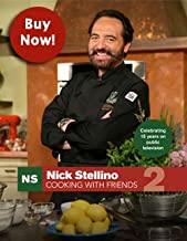 Nick Stellino Cooking with friends 2