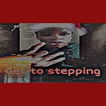 Get To Stepping