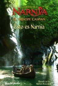 Narnia. Príncipe Caspian. Esto es Narnia par  C. S. Lewis