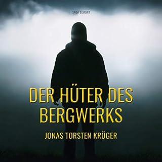 Der Hüter des Bergwerks                   Autor:                                                                                                                                 Jonas Torsten Krüger                               Sprecher:                                                                                                                                 Martin Sabel                      Spieldauer: 5 Std. und 39 Min.     3 Bewertungen     Gesamt 4,0