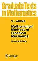 Mathematical Methods of Classical Mechanics (Graduate Texts in Mathematics (60))
