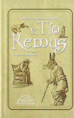 El Tío Remus: 284 (Voces / Clásicas)