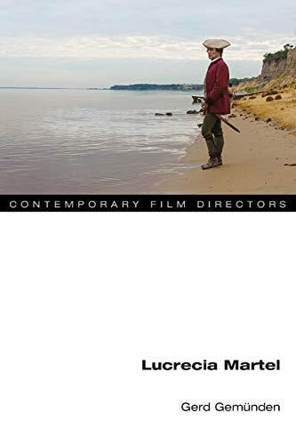 Lucrecia Martel (Contemporary Film Directors)