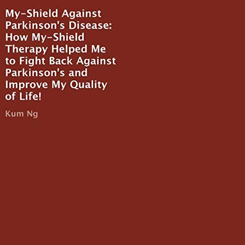 Page de couverture de My-Shield Against Parkinson's Disease