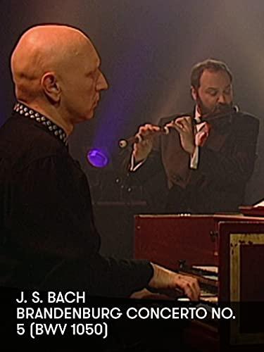 J. S. Bach - Brandenburg Concerto No. 5 (BWV 1050)