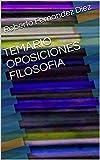 TEMARIO OPOSICIONES FILOSOFIA PROFESORES SECUNDARIA. (MáS DE 3000 PGS)
