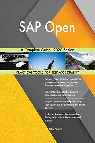 SAP Open A Complete Guide - 2020 Edition (English Edition)