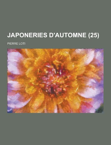 By Professor Pierre Loti Japoneries Dautomne 25 Pdf Epub Lire
