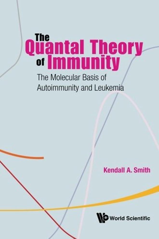 一握りアフリカアイドルThe Quantal Theory Of Immunity, The Molecular Basis Of Autoimmunity And Leukemia: The Molecular Basis of Autoimmunity and Leukemia