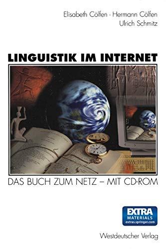 Linguistik im Internet: Das Buch zum Netz ― mit CD-ROM