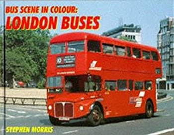 Bus Scene in Colour: London Buses 071102555X Book Cover