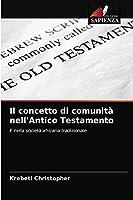 Il concetto di comunità nell'Antico Testamento: E nella società africana tradizionale