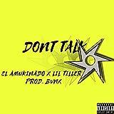Don't Talk [Explicit]