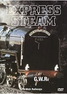 Express Steam - Locomotives of the Gwr