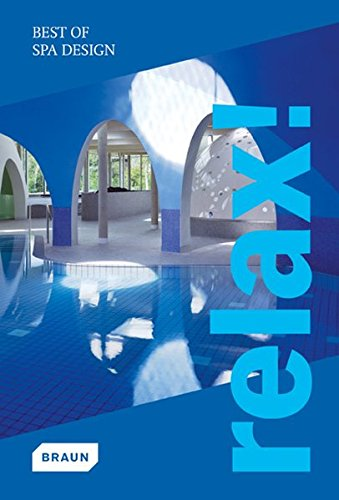Relax! Best of Spa Design