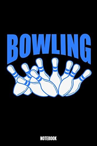Bowling Notebook: Bowling Bodybuilding Notizbuch für das Fitnessstudio I Workout Log Book Gewichtheben I Track your Progress Kraftsteigerung Cardio ... Ihre Familie und Freunde, die heutzutage Bo