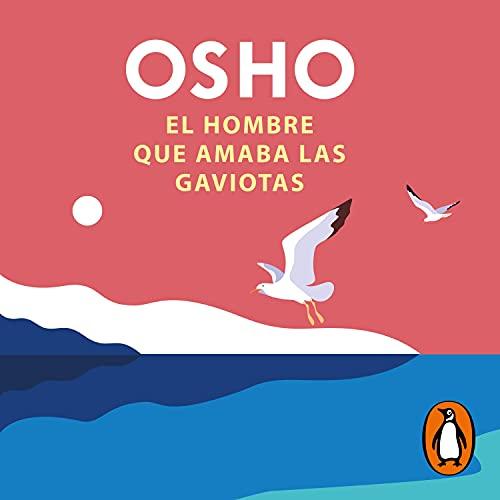 El hombre que amaba las gaviotas [The Man Who Loved Seagulls] cover art
