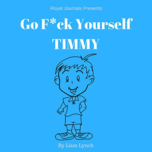 Go F--k Yourself Timmy cover art