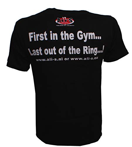 Ali's Fightgear t shirt met tekst First in the gym… Last out of the ring! Maat XL
