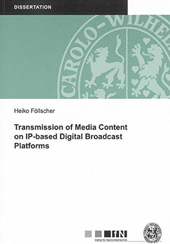 Transmission of Media Content on IP-based Digital Broadcast Platforms