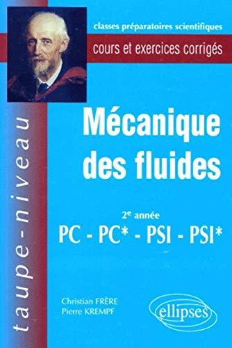 Mécanique des fluides 2eme annnée PC-PC*-PSI-PSI*